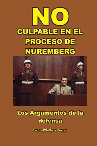NO CULPABLE EN EL PROCESO DE NUREMBERG