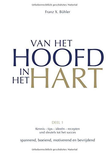 Van het hoofd in het hart (Vom Kopf ins Herz) Harte Herzen