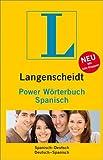 Langenscheidt Power Wörterbuch Spanisch: Spanisch-Deutsch/Deutsch-Spanisch (Langenscheidt Power Wörterbücher) -
