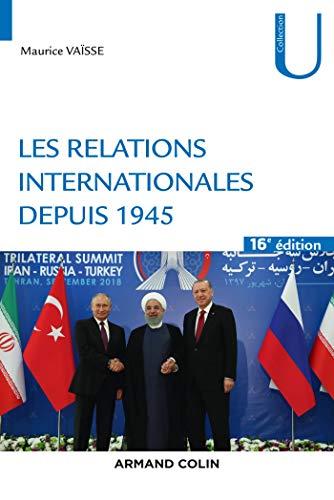 Les relations internationales depuis 1945 - 16e éd.