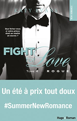 Télécharger en ligne Fight For Love - tome 4 Rogue pdf, epub ebook