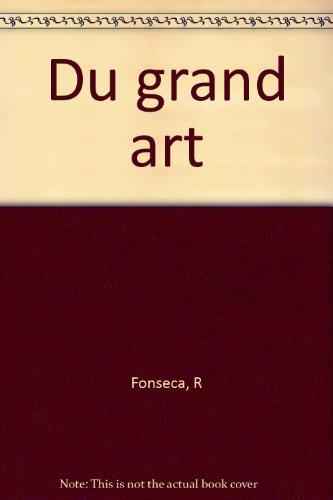 Du grand art