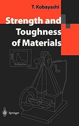 [(Strength and Toughness of Materials)] [By (author) Toshiro Kobayashi] published on (May, 2004)