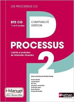Processus 2 BTS CG 1re et 2e annes de Karine Rouchon ,Emmanuelle Sardain ,Christine Darlay (Auteur, Sous la direction de) ( 1 mai 2015 )