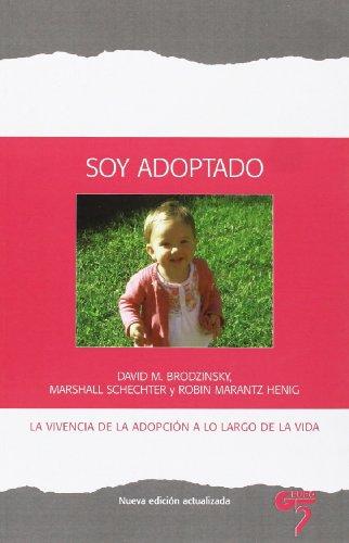 Soy Adoptado - La Vivencia De La Adopcion A Lo Largo De La Vida (Acebo (grupo 5))