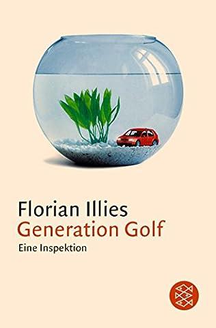 Generation Golf: Eine Inspektion