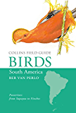 Birds of South America: Passerines (Collins Field Guide)