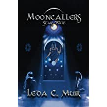 Mooncallers: Stars Wake: Volume 1