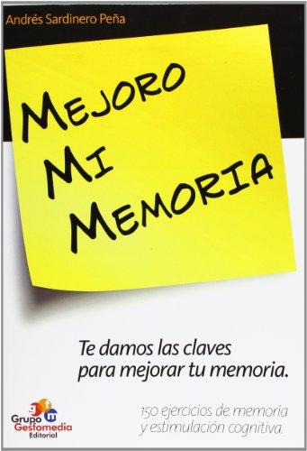Mejoro Mi Memoria por Andres Sardinero Peña