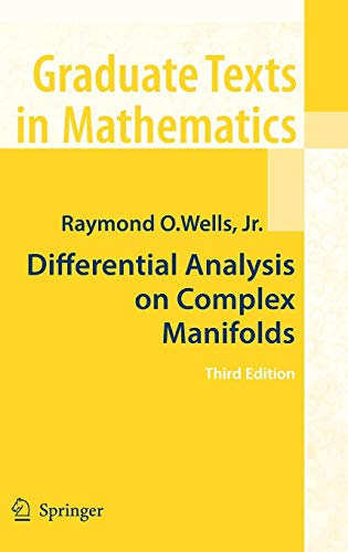 Differential Analysis on Complex Manifolds (Graduate Texts in Mathematics, Band 65)