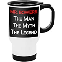 Mr. Bowers Travel Mug Taza de Viaje Termos Personalizados con Nombres, - The Man the Myth the Legend - Best Gifts Regalos for Men - Red