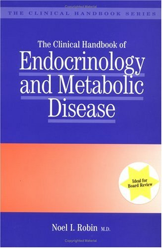 The Clinical Handbook of Endocrinology and Metabolic Disease by N.I. Robin (1996-02-15)