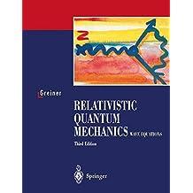 Relativistic Quantum Mechanics. Wave Equations