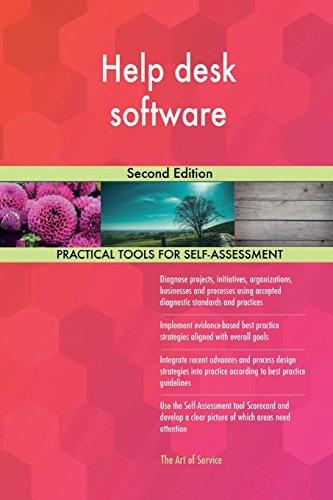 Help desk software: Second Edition