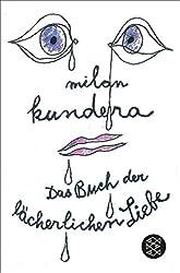 Das Buch der lächerlichen Liebe: Erzählungen