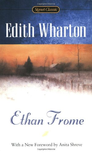 Ethan Frome (Signet Classics)