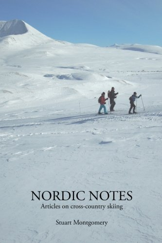 Nordic Notes: Articles on cross-country skiing por Stuart Montgomery