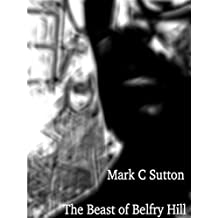 The Beast of Belfry Hill