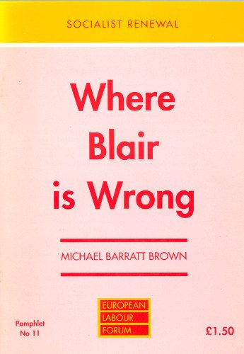 Where Blair is Wrong (Socialist Renewal Pamphlet) por Michael Barratt Brown