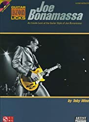 Joe Bonamassa Legendary Licks: An Inside Look at the Guitar Style of Joe Bonamassa (Guitar Legendary Licks)