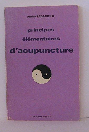 Principes elementaires d acupuncture