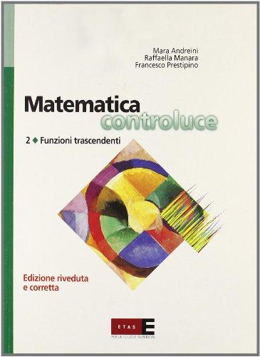 Matematica controluce. Per le Scuole superiori: 2
