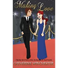 Making Love (Destiny) (Volume 1) by Catherine Winchester (2015-07-04)