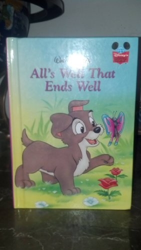 All's Well That Ends Well (Walt Disney) (Grolier Book Club Edition) [Hardcove...