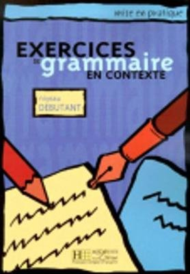 [(Exercices De Grammaire: Livre De L'eleve Tome 1 : Niveau Debutant)] [By (author) Anne Akyüz] published on (June, 2000)