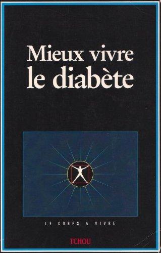 Mieux vivre le diabète