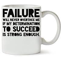 Failure Will Never Overtake Me Og Mandino Inspiration Motivation Quote Taza para Café y Té
