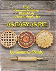 From Basic Apple to Four and Twenty Blackbirds It's As Easy As Pie