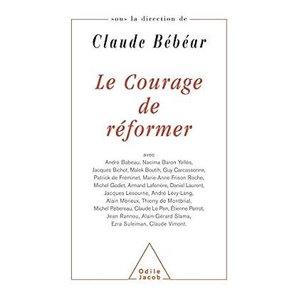 Le Courage de réformer (HISTOIRE ET DOCUMENT)