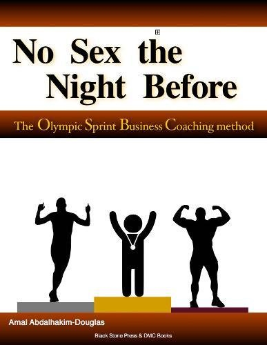 no-sex-the-night-before-the-olympic-sprint-business-coaching-method