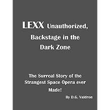 LEXX Unauthorized: Backstage at the Dark Zone (English Edition)