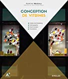 Conception de vitrines: Codes merchandising. Scénographie. Avant-projets. Formations....
