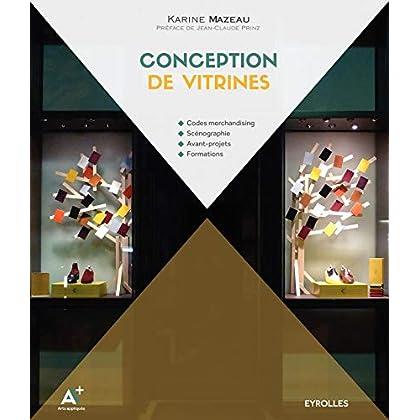 Conception de vitrines: Codes merchandising. Scénographie. Avant-projets. Formations.