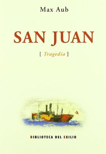 San Juan (Tragedia). Edicion, E (Biblioteca del Exilio)
