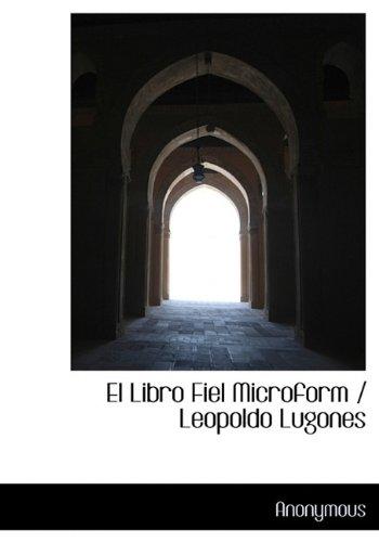 El Libro Fiel Microform / Leopoldo Lugones por Anonymous