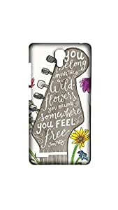 You Belong Somewhere You Feel Dersigner Mobile Case/Cover For XIAOMI RED MI- NOTE (4G)