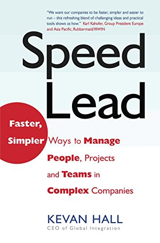 speed-lead-faster-simpler-ways-to-manage-people-projects-and-teams-in-complex-companies-english-edit