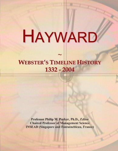 hayward-websters-timeline-history-1332-2004