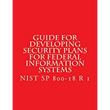 NIST SP 800-18 R 1 Developing Security Plans for Federal Information Systems (English Edition)