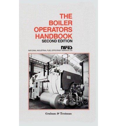 [(Boiler Operator's Handbook)] [Author: NIFES Ltd.] published on (February, 1994)