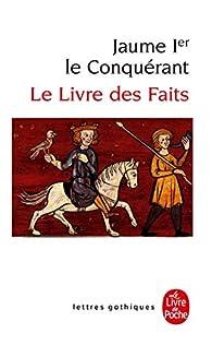 Le livre des faits par  Jaume 1er d'Aragon