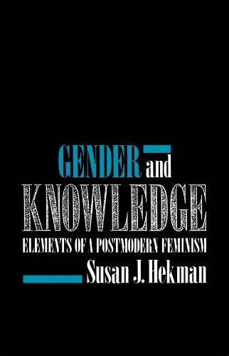 Gender and Knowledge: Elements of a Postmodern Feminism por Susan J. Hekman