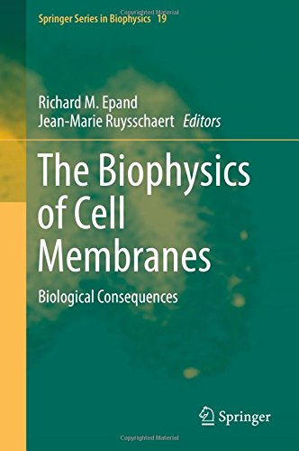 The Biophysics of Cell Membranes: Biological Consequences (Springer Series in Biophysics, Band 19) -