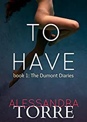 To Have (The Dumont Diaries Book 1) (English Edition)