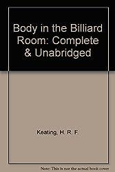 Body in the Billiard Room: Complete & Unabridged