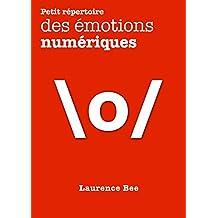 Petit répertoire des émotions numériques